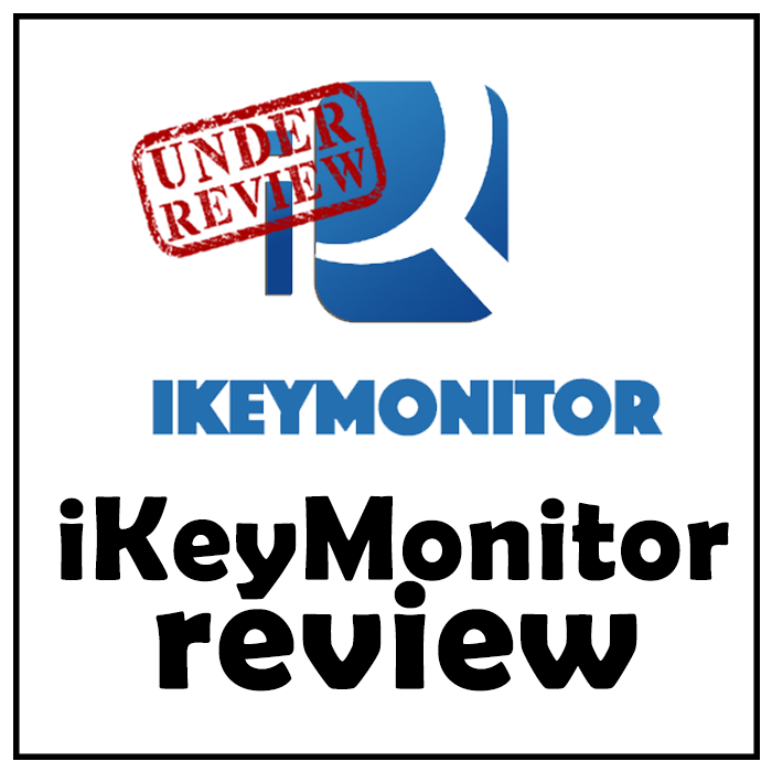 iKeyMonitor Review 2019: Don't Buy it Before Reading this!